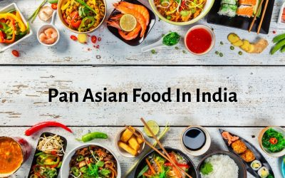 The growing trend towards Pan Asian cuisines in India