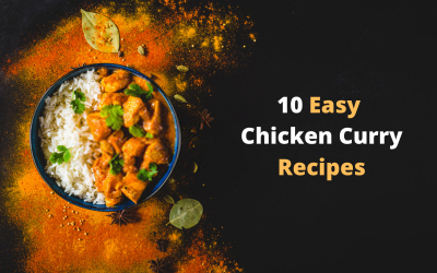 10 Easy and Spicy Chicken Curry Recipe