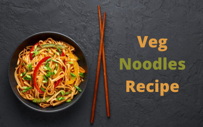 Simple and Easy Veg Noodles Recipe: