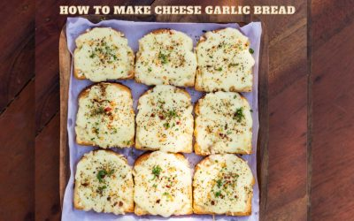 How to make Cheese Garlic Bread