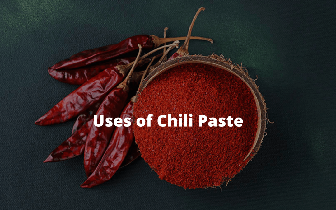 Uses of Chili Paste